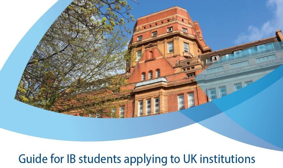 Guide for IB students applying to UK institutions