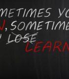 A veces se gana, y a veces se pierde (se aprende)