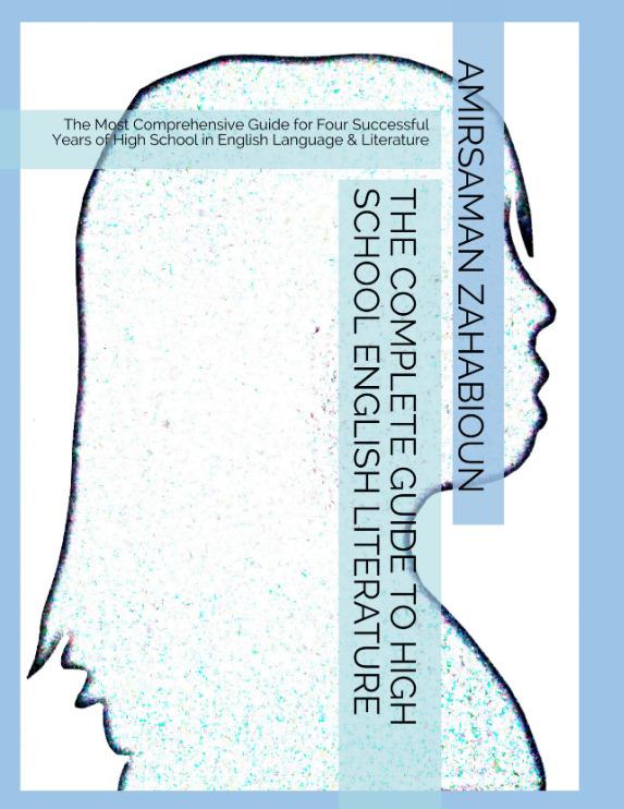 The Complete Guide to High School English Literature está disponible en Amazon en formato de pasta blanda y en versión electrónica. El libro es muy completo, ya que abarca desde las reglas gramaticales hasta el análisis poético. Está concebido para alumnos de secundaria que quieran dominar la redacción de análisis literarios, así como para adultos que busquen una guía completa de gramática y puntuación.